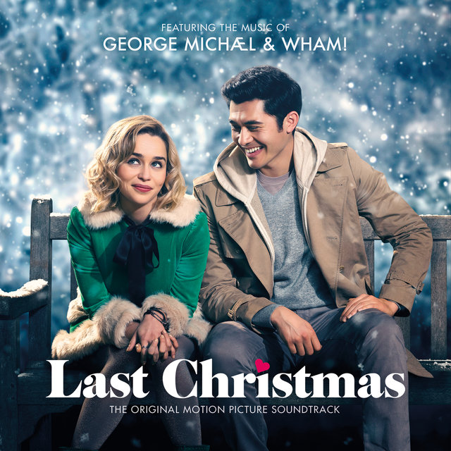 George Michael & Wham! Last Christmas: The Original Motion Picture Soundtrack