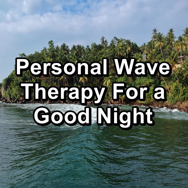 Personal Wave Therapy For a Good Night