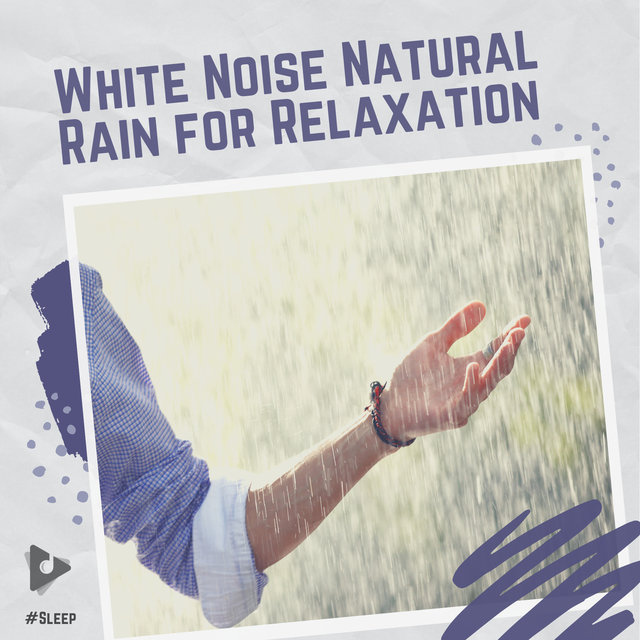 White Noise Natural Rain for Relaxation