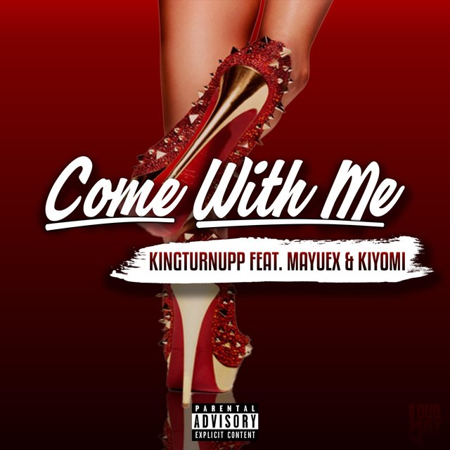 Come With Me (feat. Mayuex & Kiyomi)