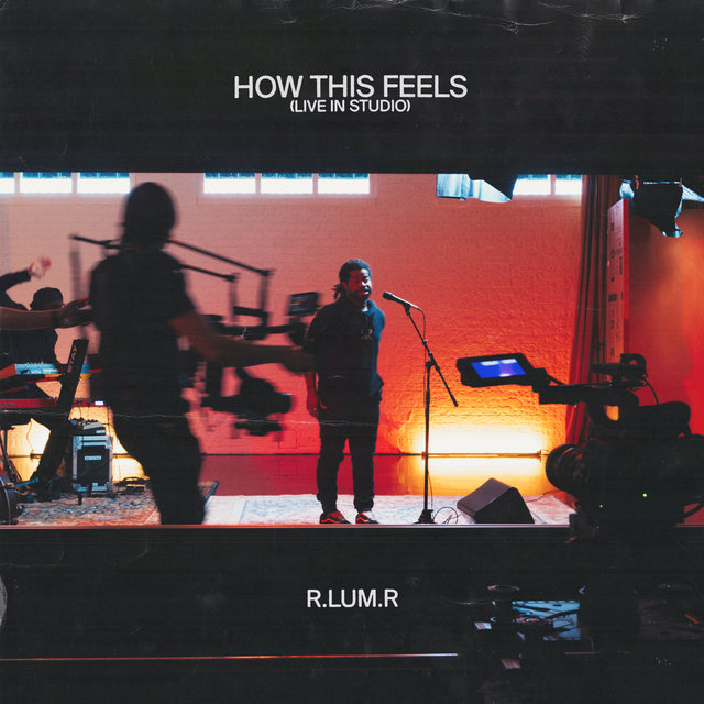 How This Feels (Live In Studio)