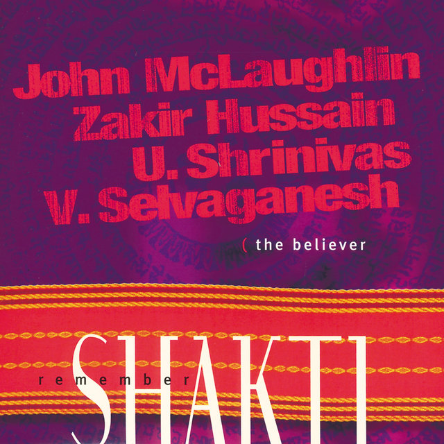 Remember Shakti The Believer