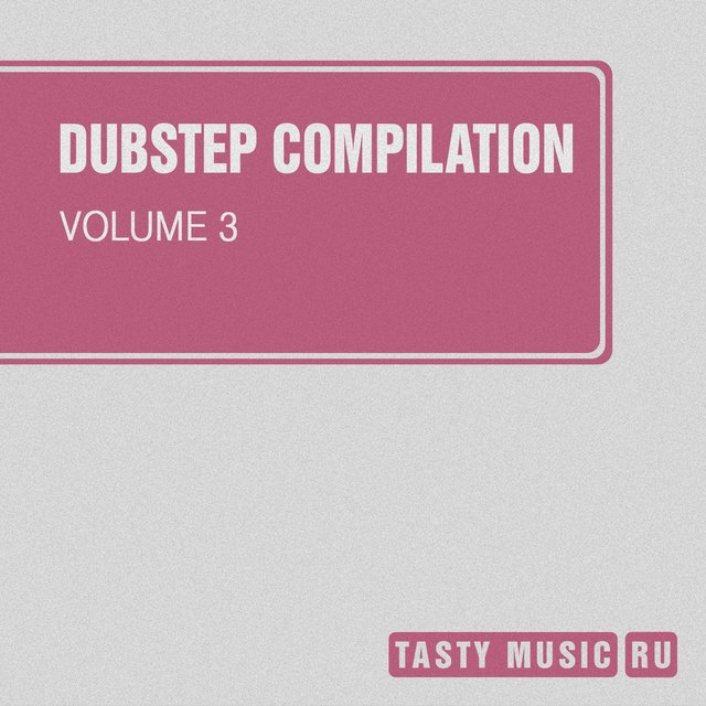 Dubstep Compilation, Vol. 3