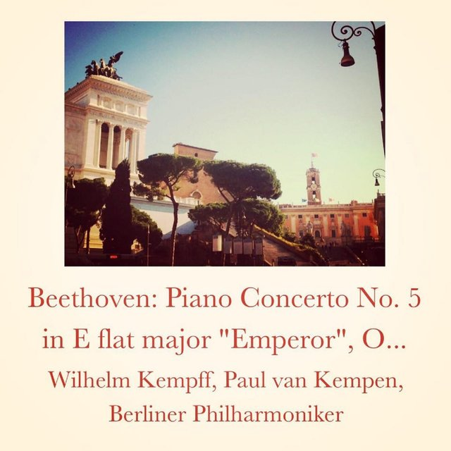 Beethoven: Piano Concerto No. 5 in E flat major