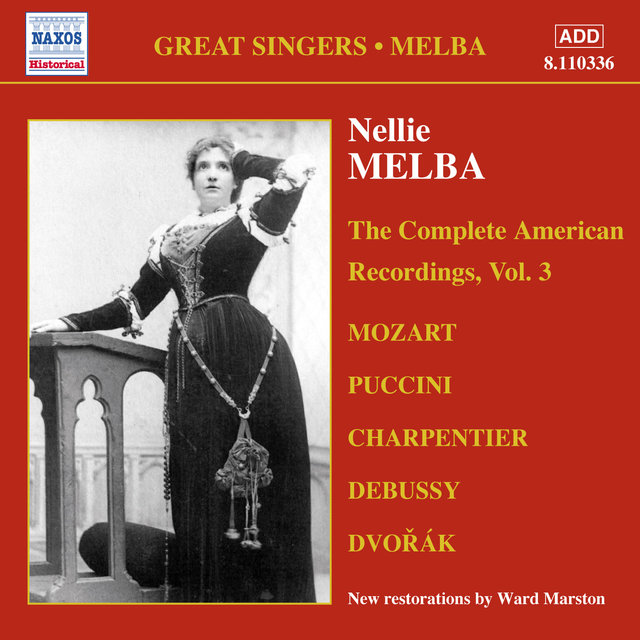 Nellie Melba: The Complete American Recordings, Vol. 3