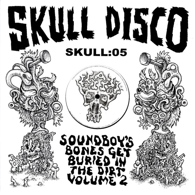 Soundboy's Bones Get Buried in the Dirt, Vol. 2