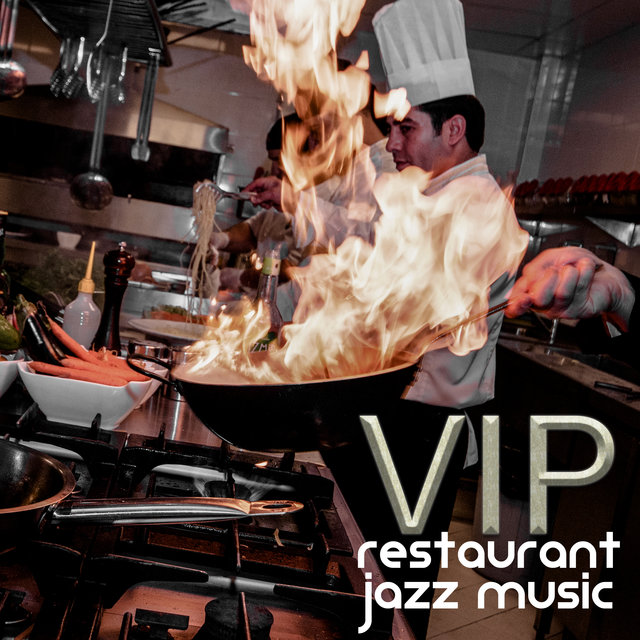 VIP Restaurant Jazz Music - Instrumental Background for Expensive and Elegant Restaurants