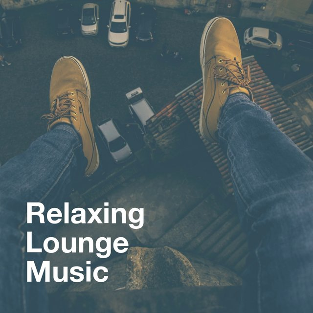 Relaxing Lounge Music
