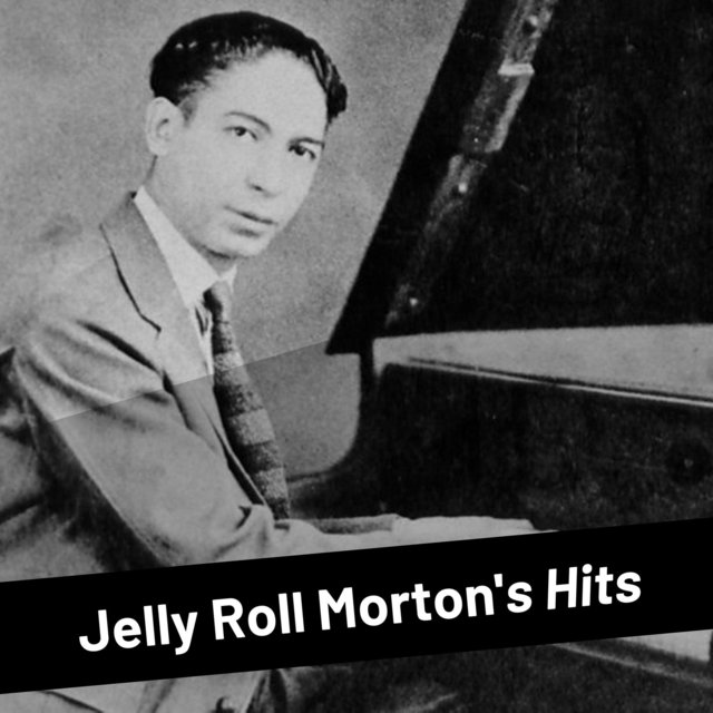 Jelly Roll Morton's Hits