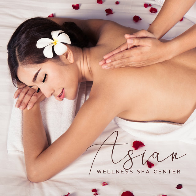 Asian Wellness Spa Center