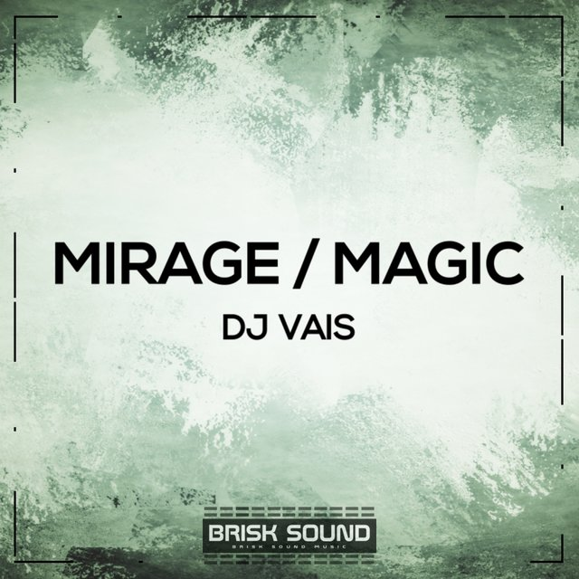 Mirage / Magic