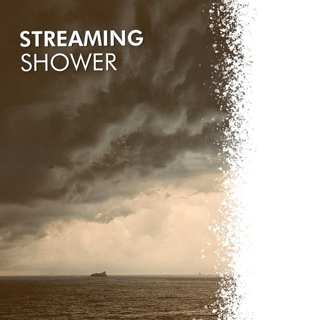 # 1 Album: Streaming Shower