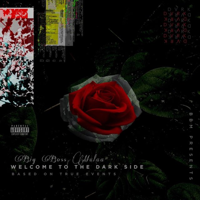 Cover art for album Welcome to the Darkside (Based on True Events) by Big Boss Mulaa
