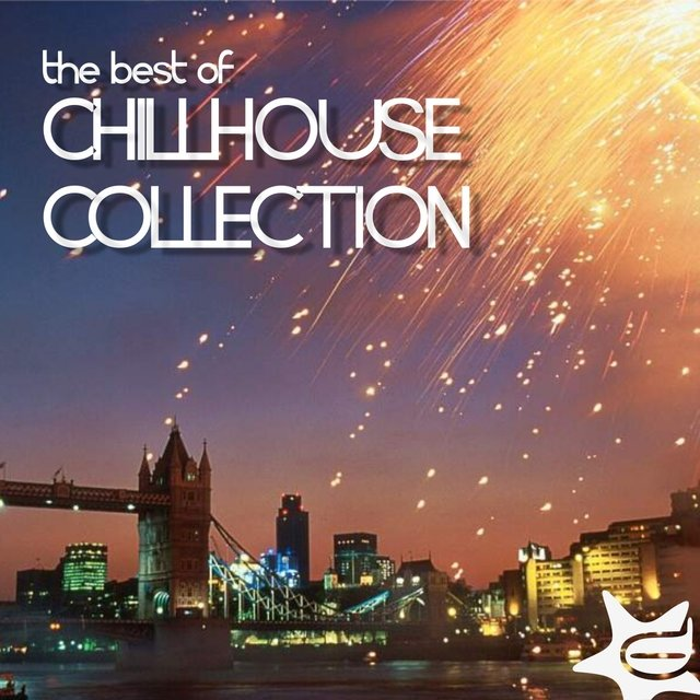 The Best of Chillhouse Collection
