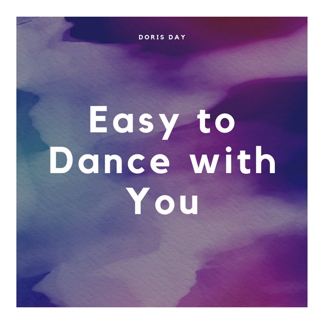 Easy to Dance with You