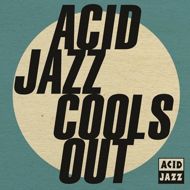 Acid Jazz Cools Out