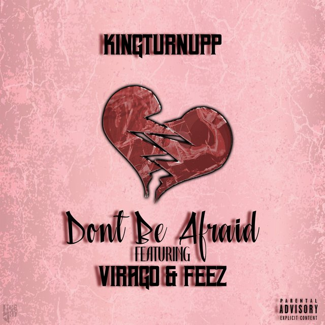 Don't Be Afraid (feat. Virago & Feez)