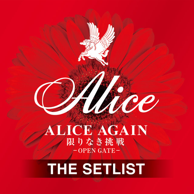 Alice Again Kagirinaki Chousen -Open Gate- The Setlist