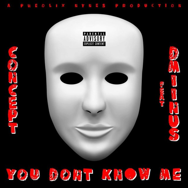 You Don't Know Me (feat. D-Miinus)