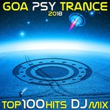 Keep on Dreaming (Goa Psy Trance 2018 Top 100 Hits DJ Mix Edit)
