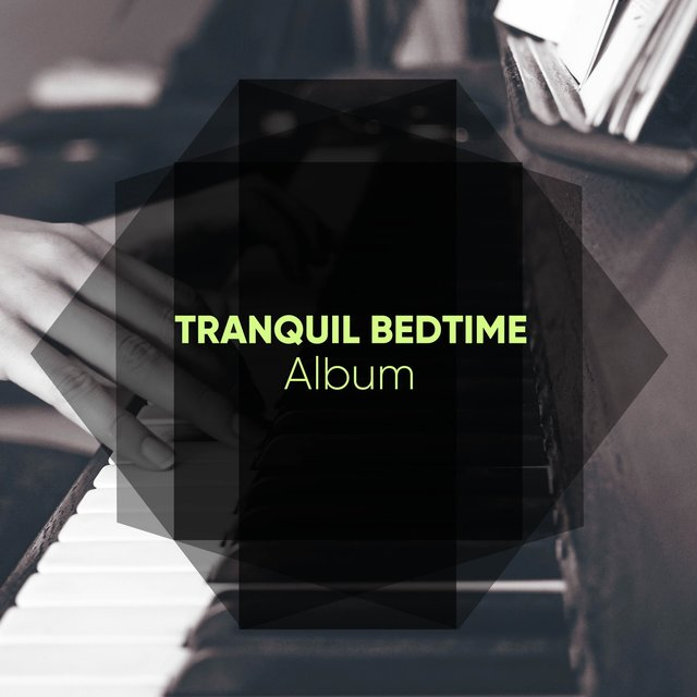 Tranquil Bedtime Therapy Album