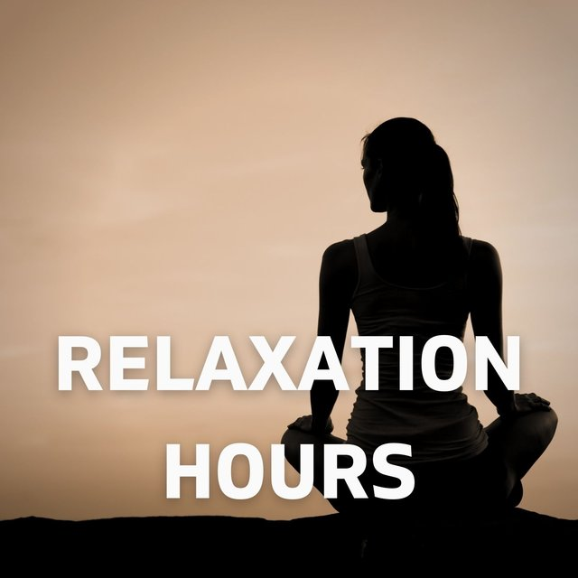 Relaxation Hours