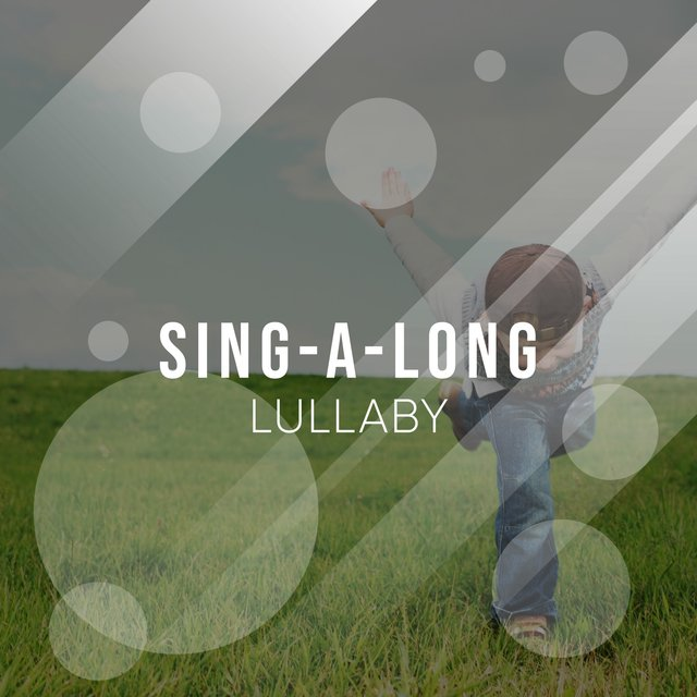 # Sing-a-long Lullaby