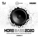 More Bass 2020 (UK Funky Mix)