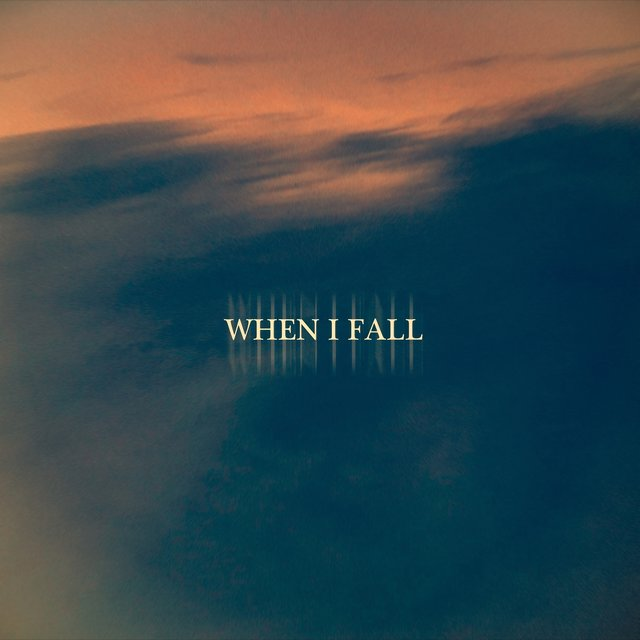 When I Fall