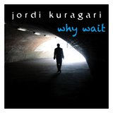 Why Wait (feat. Gary O'Toole)