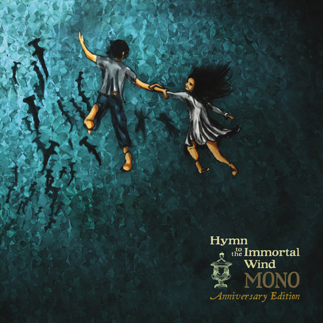 Hymn to the Immortal Wind (Anniversary Edition)