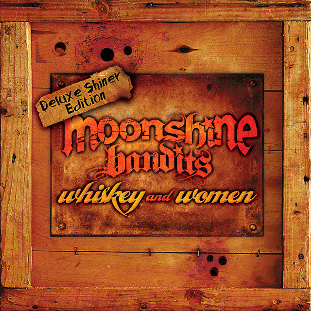 Whiskey and Women Deluxe Shiner Edition