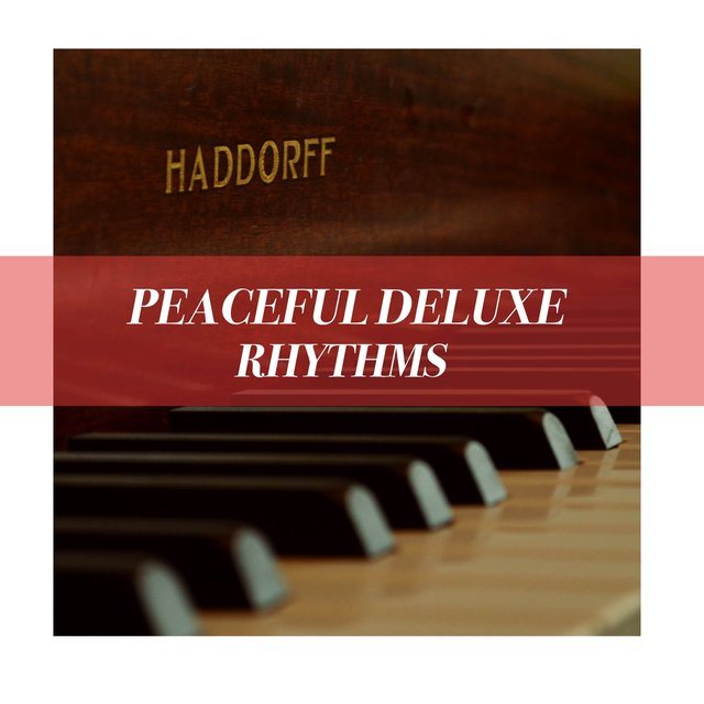 Peaceful Deluxe Therapy Rhythms