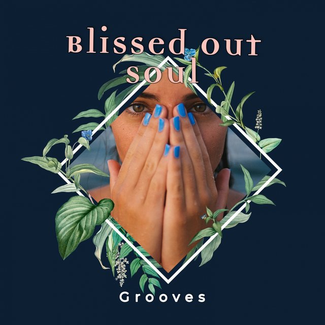 Blissed Out Soul Grooves