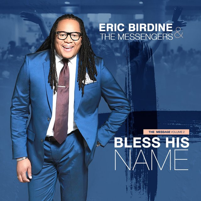 The Message Vol. 2: Bless His Name