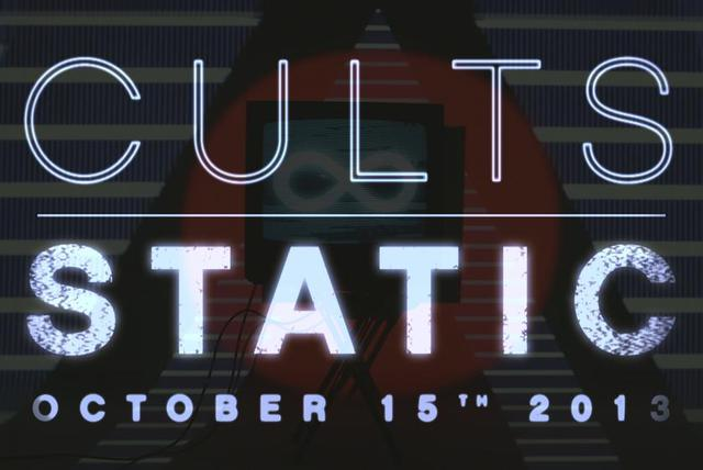 Cults - Static Album Teaser