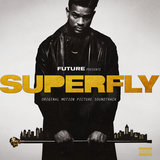 If You Want It (From SUPERFLY - Original Soundtrack)