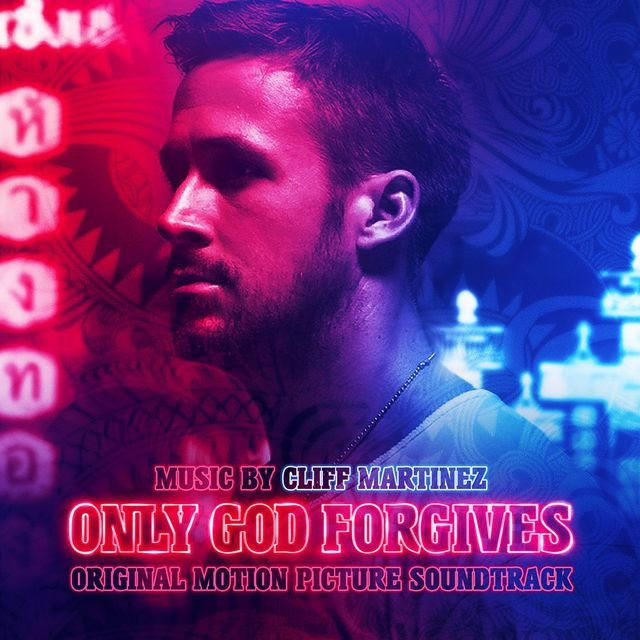 Only God Forgives (Deluxe Edition)