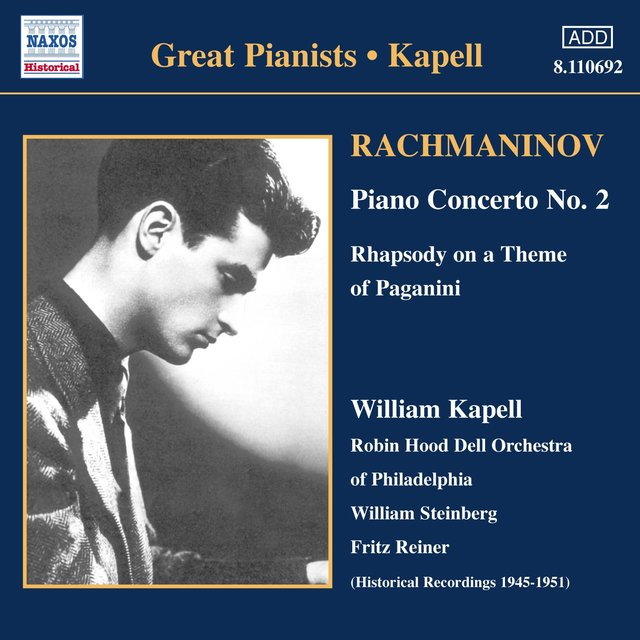 Rachmaninov: Piano Concerto No. 2 / Rhapsody On A Theme of Paganini (Kapell) (1950-1951)