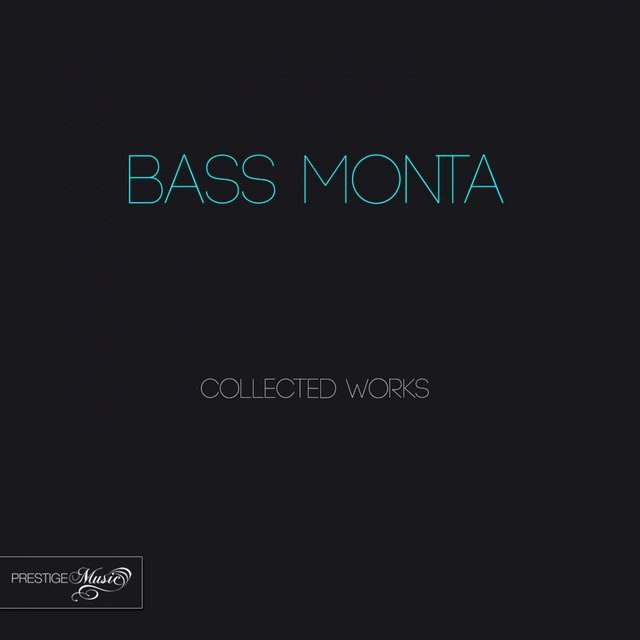 Bass Monta Collected Works