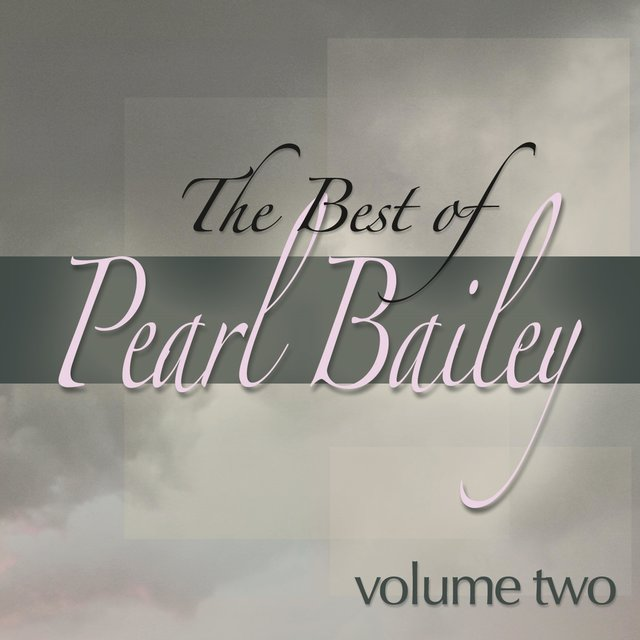 The Best of Pearl Bailey, Vol. 2