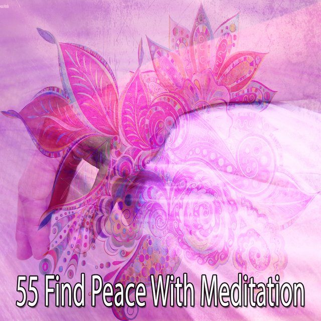 55 Find Peace with Meditation