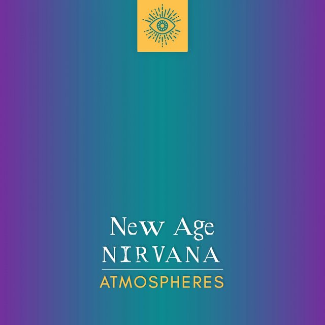 New Age Nirvana Atmospheres