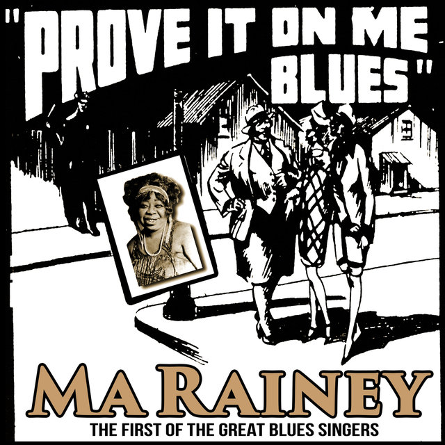 Prove It On Me Blues : The First of the Great Blues Singers