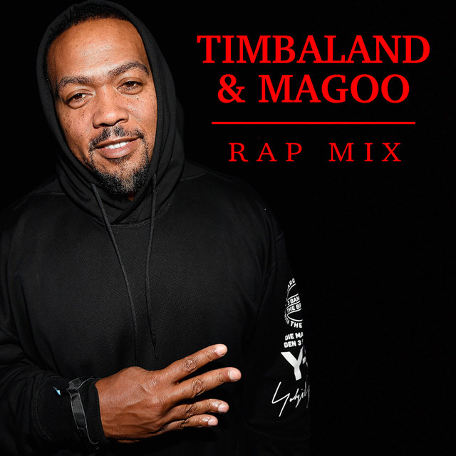 Timbaland & Magoo Rap Mix