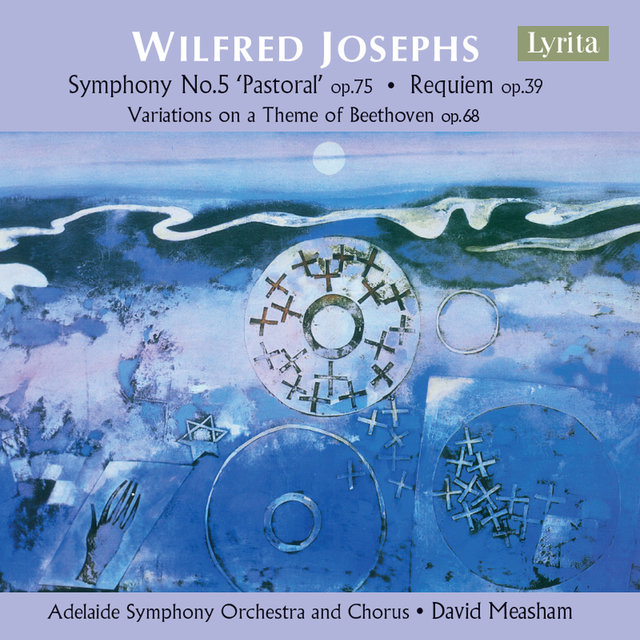 Josephs: Symphony No. 5, Variations on a Theme of Beethoven & Requiem
