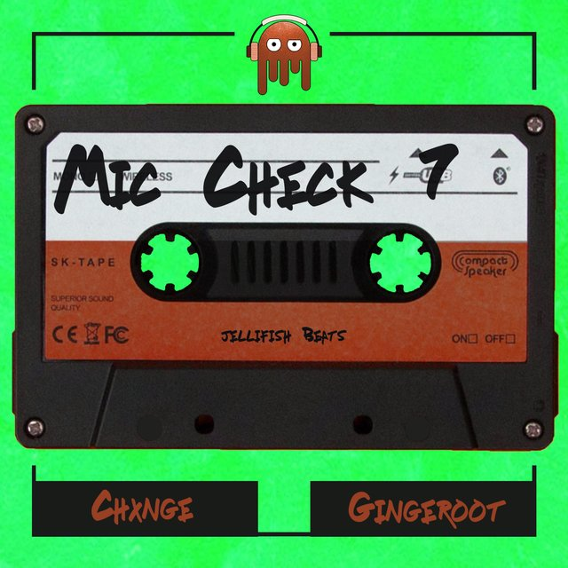 Mic Check 7 (feat. Chxnge & Gingeroot)