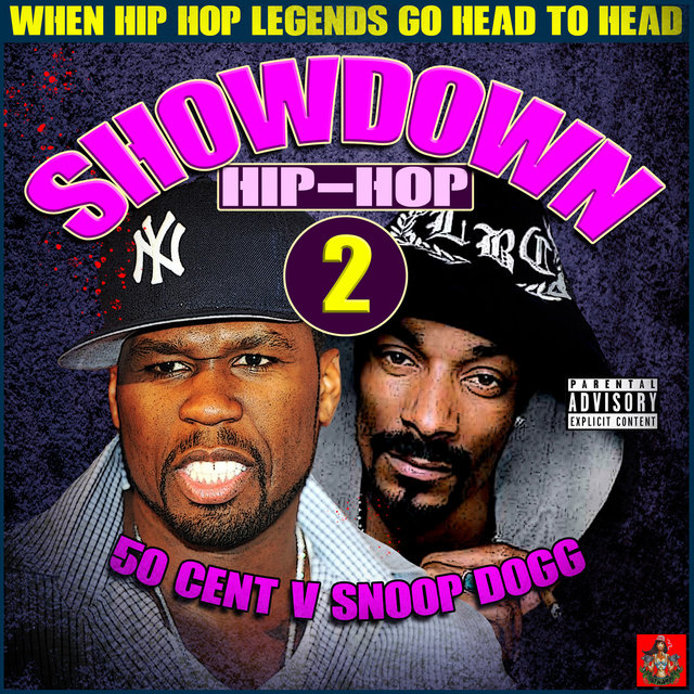 Hip-Hop Showdown - 50 Cent v Snoop Dogg Round 2
