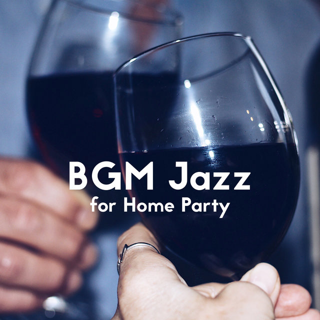 BGM Jazz for Home Party