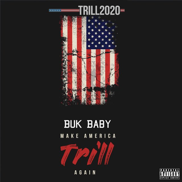Make America Trill Again